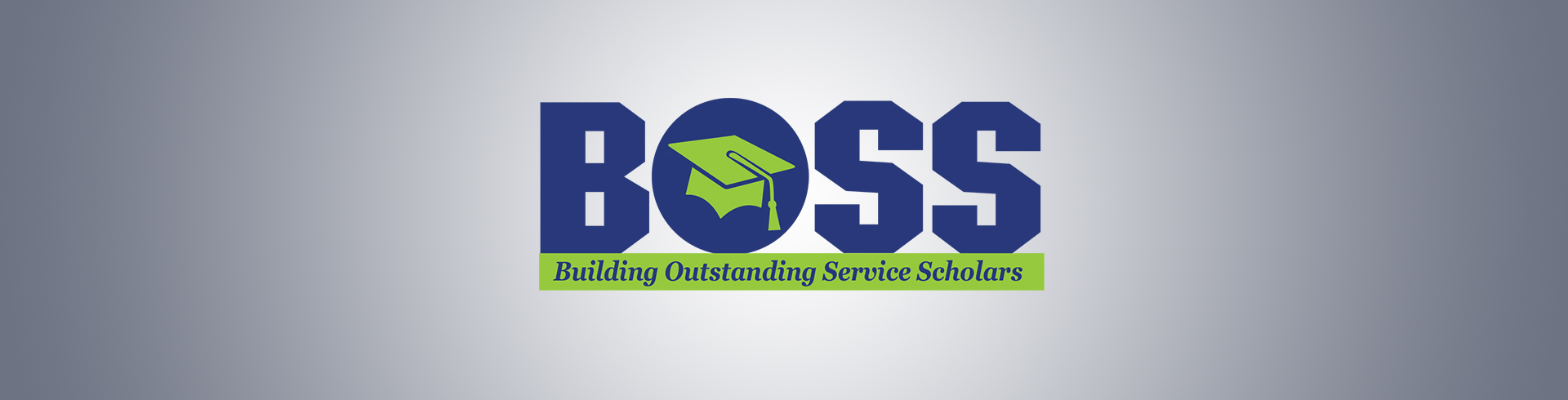 Building Outstanding Service Scholars Program (BOSS) program banner photo.