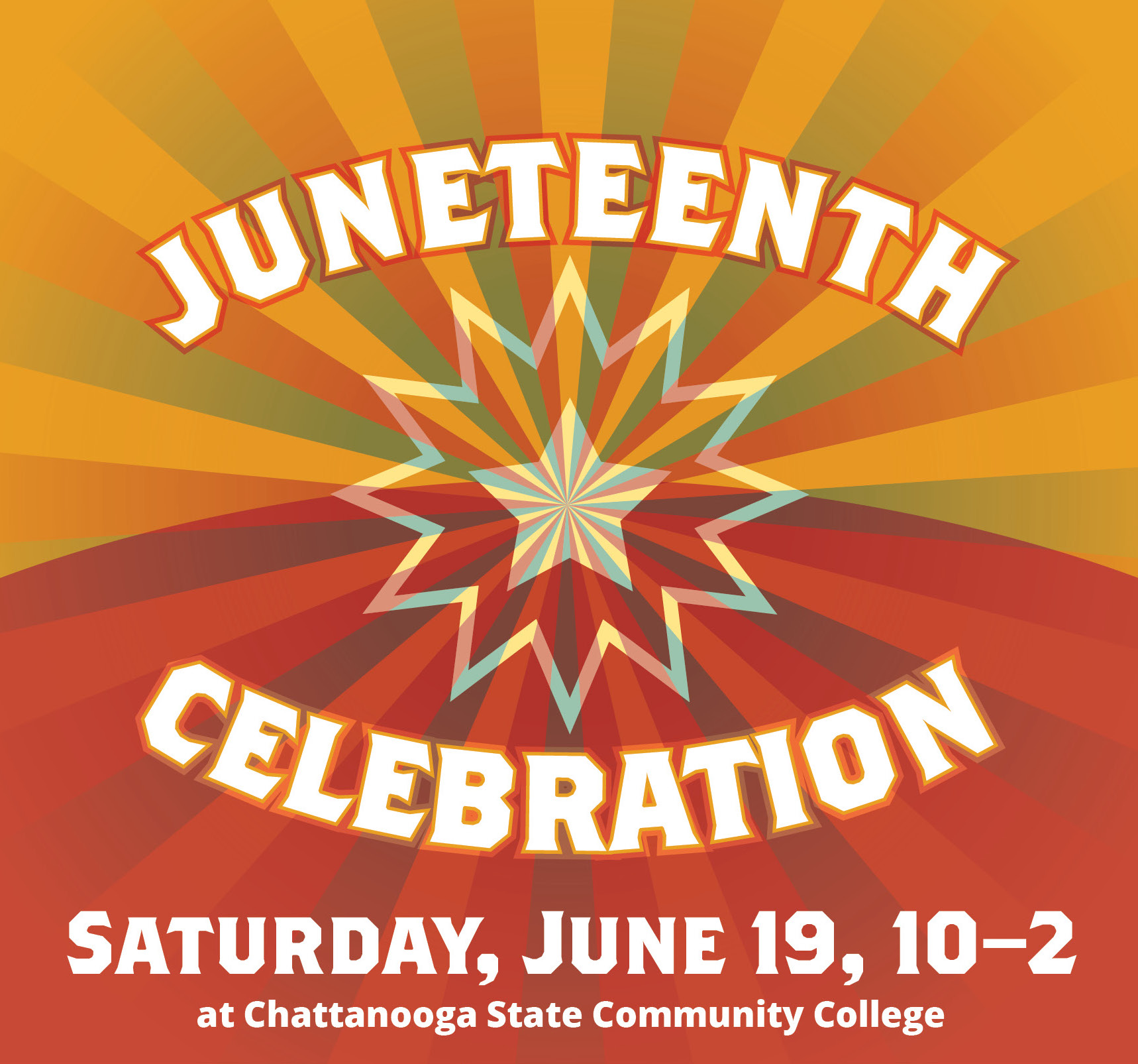 Juneteenth Celebration, Saturday June 19th, 10–2 at Chattanooga State Community College