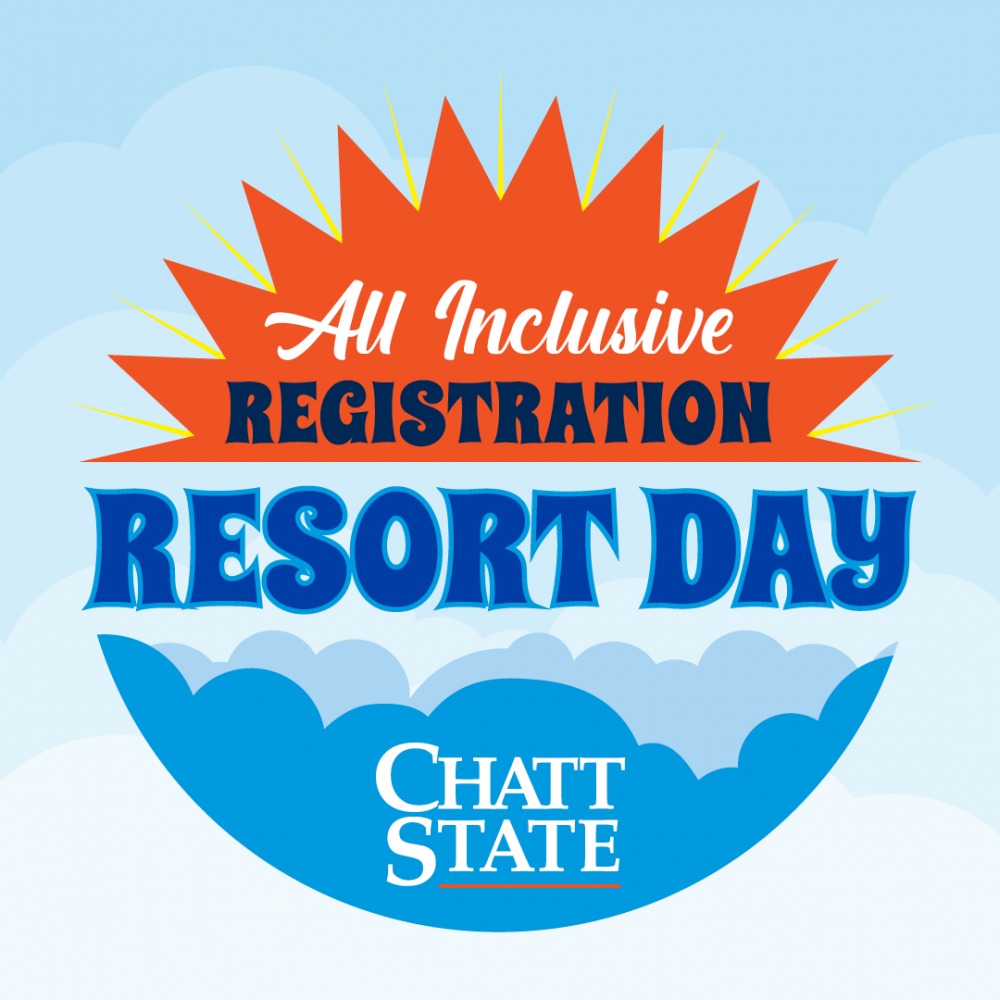 All Inclusive Registration Resort Day with ChattState Logo on clouds Open House at ChattState