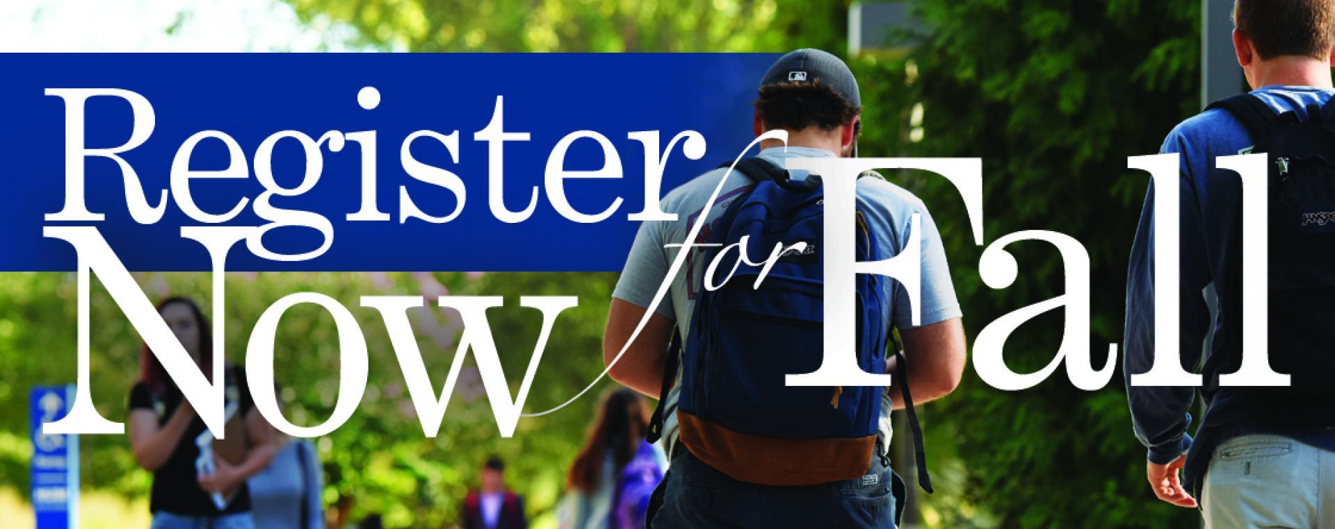 Register now for Fall semester!