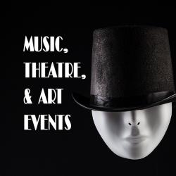 music theatre art events