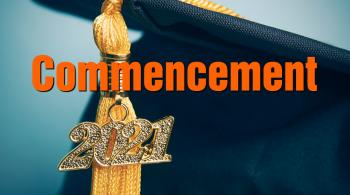the word commencement and a graduation cap with 2021 tassel