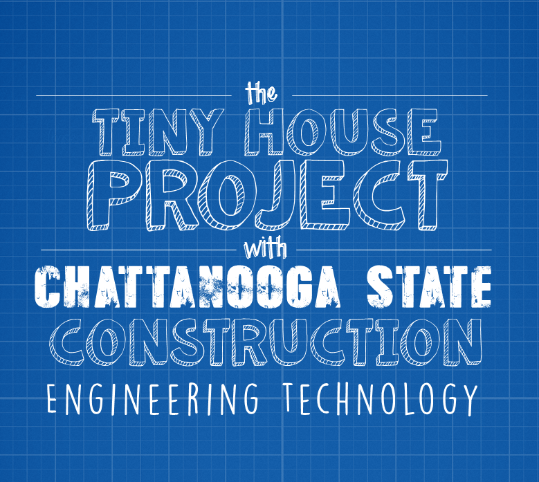 Blueprint design with text announcing the Tiny House Project in collaboration with ChattState.